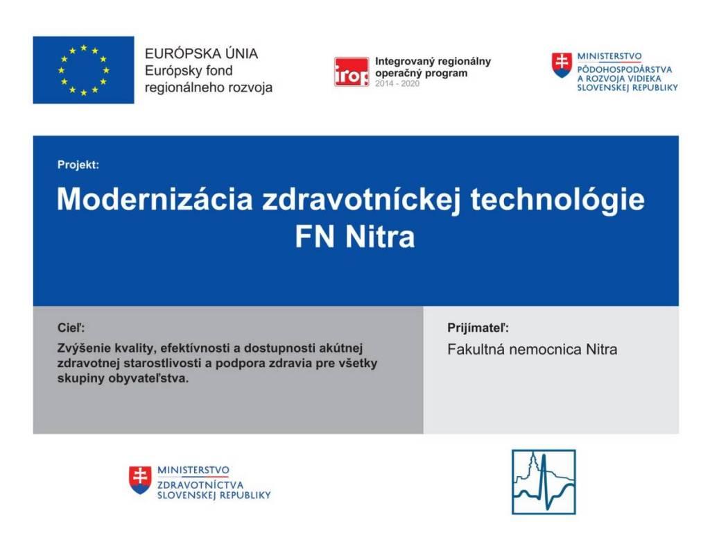Modernizácia zdravotníckej technológie vo Fakultnej nemocnici Nitra